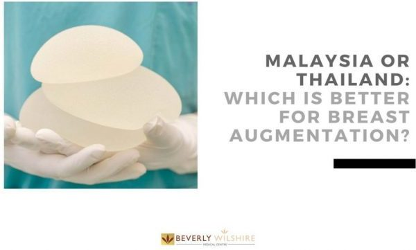 Malaysia or Thailand: Which is Better for Breast Augmentation?